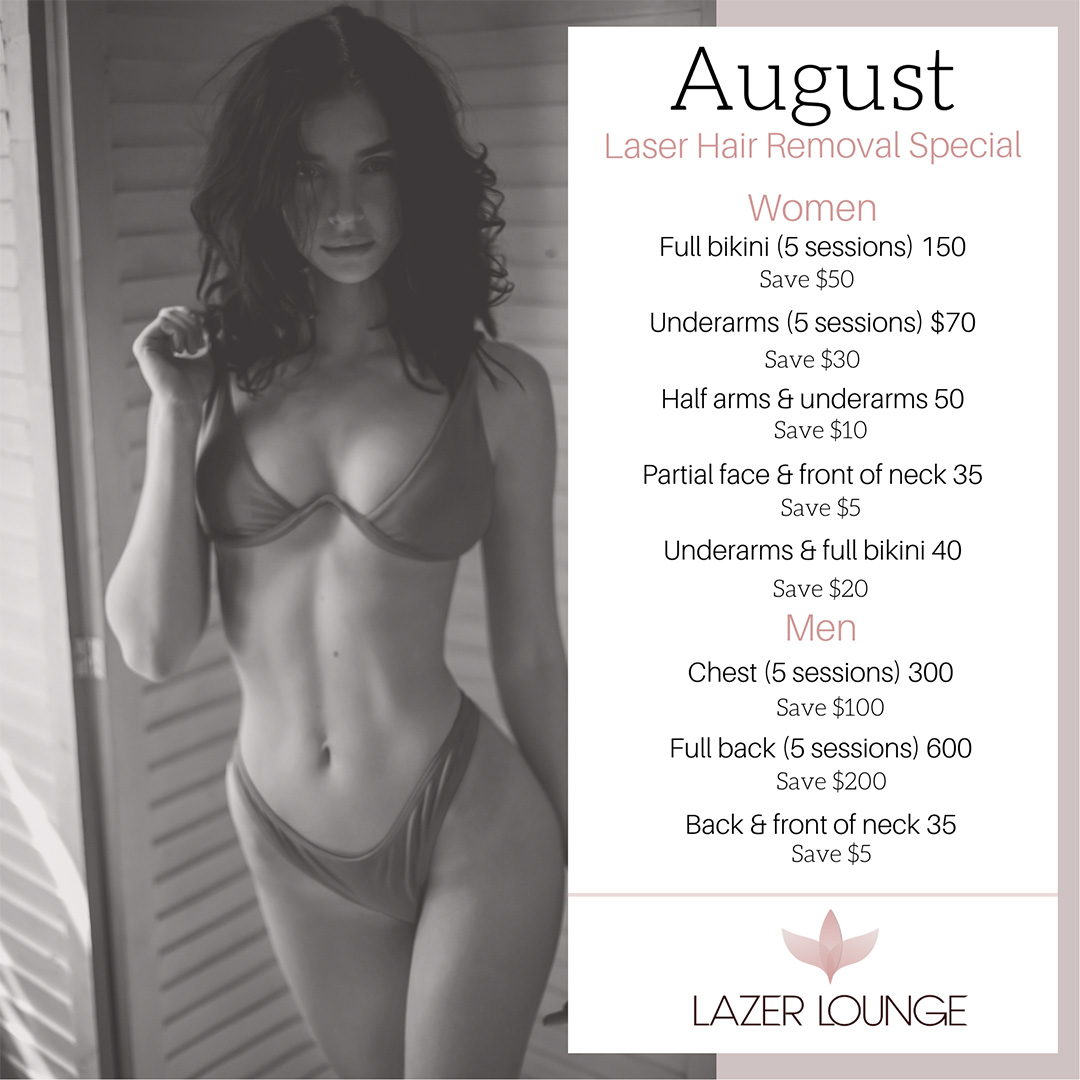 August - Laser Hair Removal Special - Lazer-Lounge