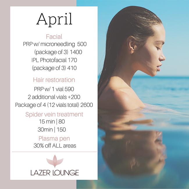 Facials April Lazer Lounge Specials
