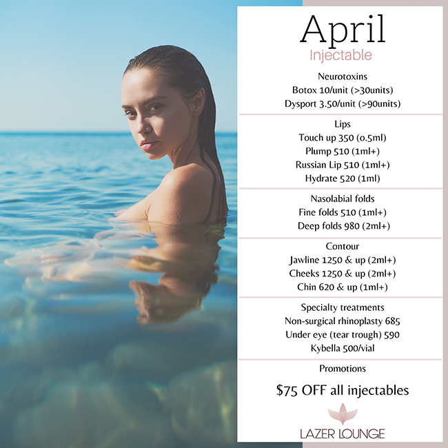 Injectables April Specials For Lazer Lounge